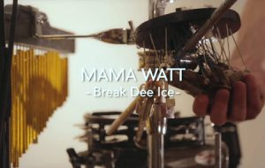 MAMA WATT - Break Dee Ice